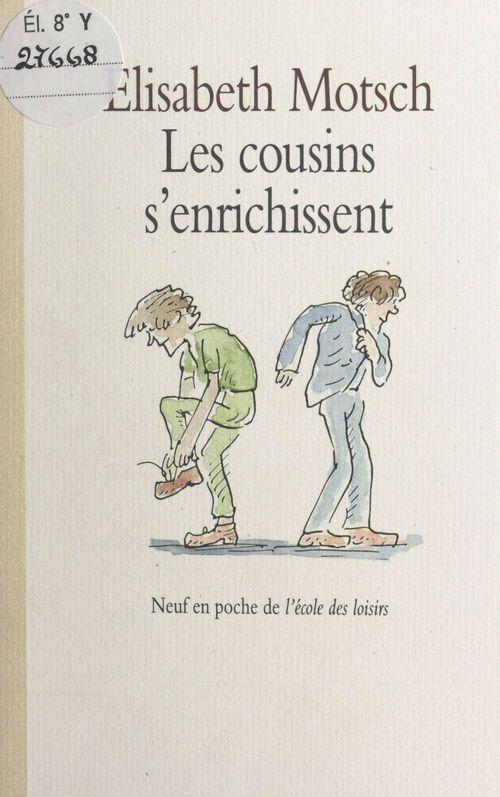 Cousins s enrichissent (les)