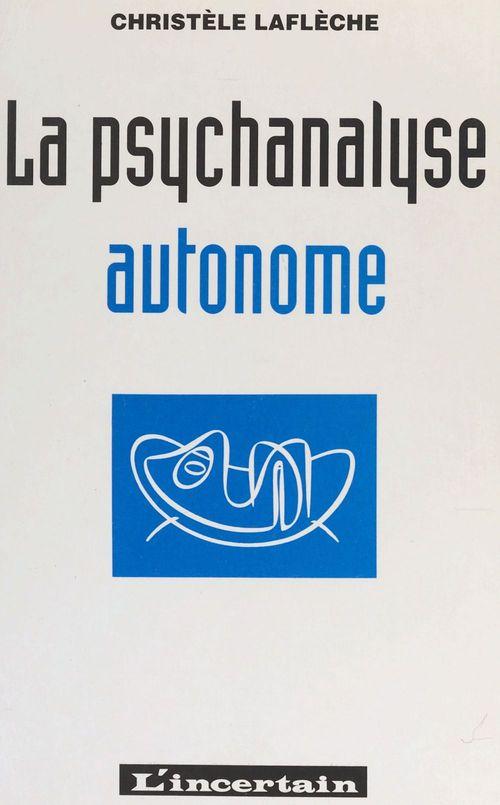 La psychanalyse autonome