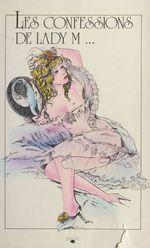 Les confessions de lady M...  - Pierre Jean Eroube