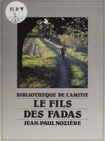 Vente Livre Numérique : Le fils des fadas  - Jean-Paul Nozière