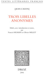 Vente EBooks : Trois libelles anonymes  - Jean Calvin - Olivier Millet - Francis Higman