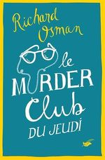 Vente Livre Numérique : Le Murder Club du jeudi  - Richard Osman