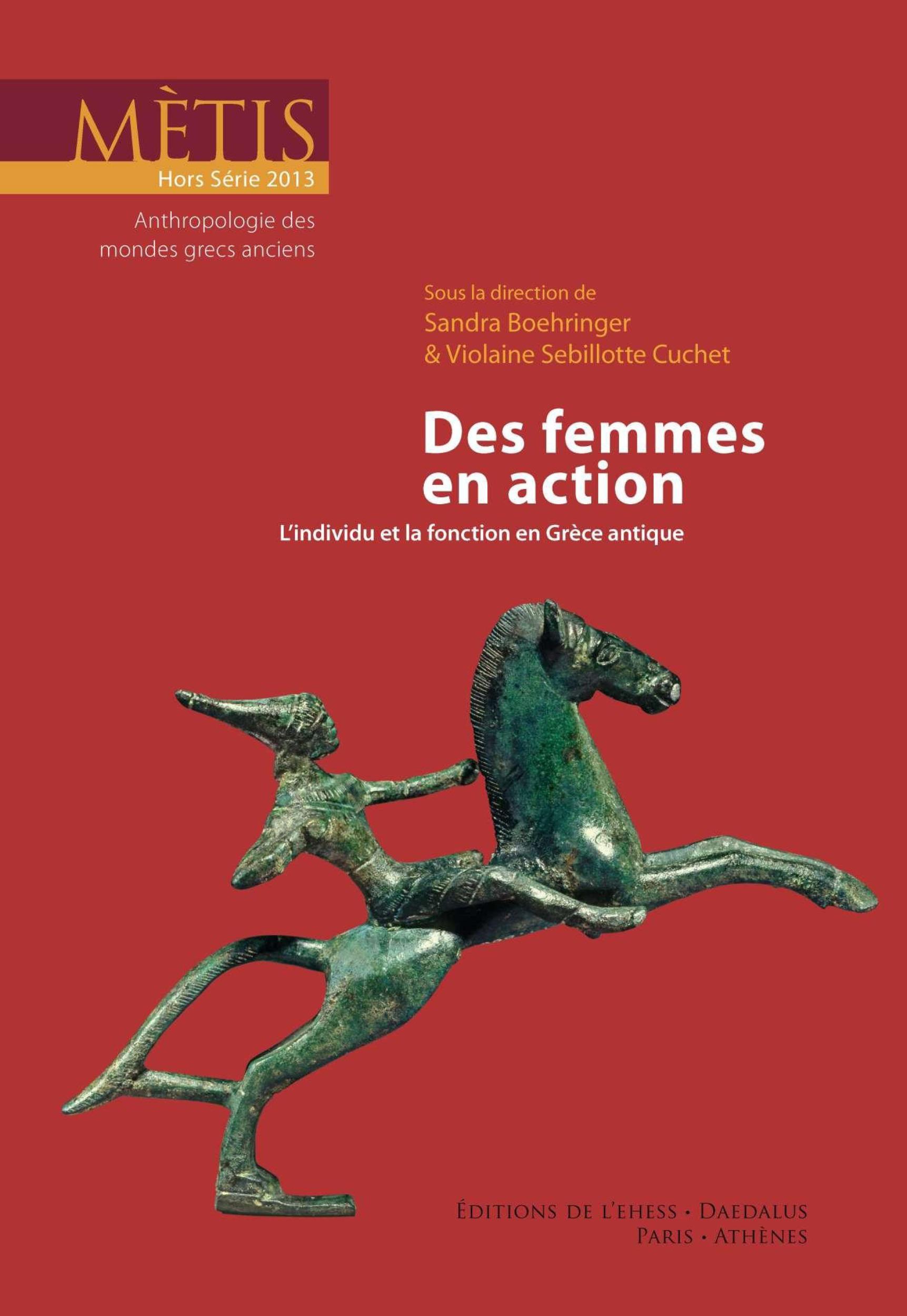 REVUE METIS ; des femmes en action ; l'individu et la fonction en Grèce antique