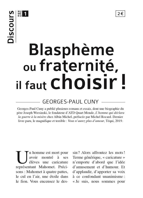 DISCOURS N 1 - BLASPHEME OU FRATERNITE, IL FAUT CHOISIR
