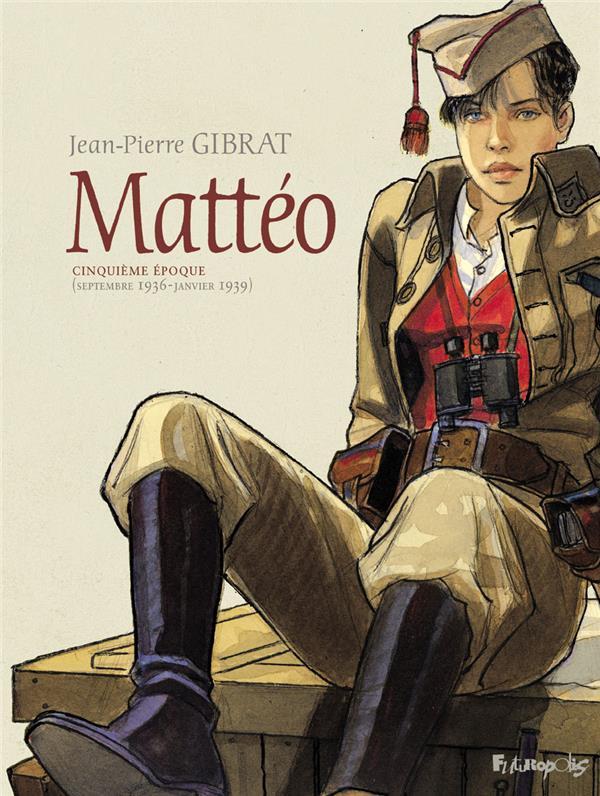 Mattéo T.5 ; cinquième époque (septembre 1936-janvier 1939)