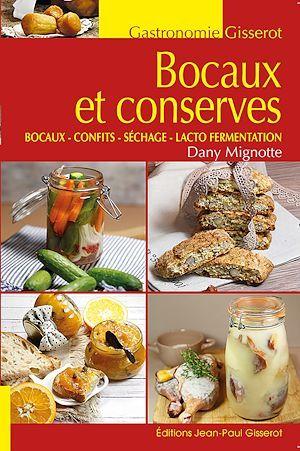Bocaux et conserves ; bocaux, confits, séchage, lacto fermentation