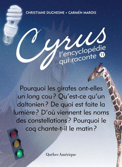 Cyrus, l'encyclopedie qui raconte v.11