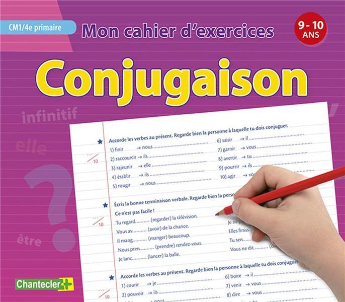 Mon cahier d'exercices ; conjugaison (9-10 a.) ; CM1 4e primaire