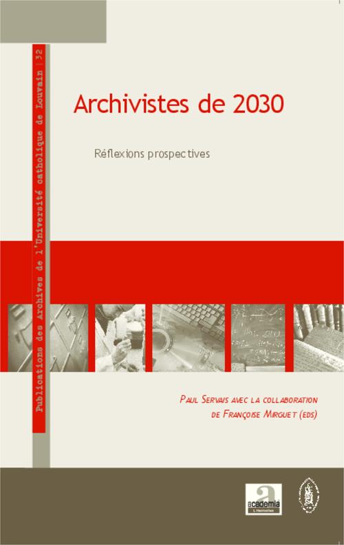 Archivistes de 2030 ; réflexions prospectives