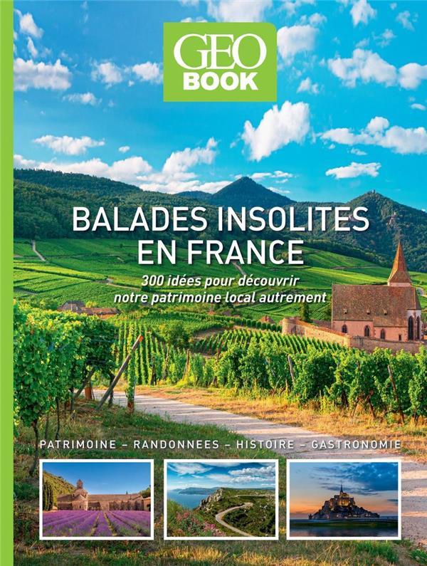 GEOBOOK ; balades insolites en France (édition 2021)