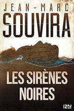 Les sirènes noires  - Jean-Marc Souvira