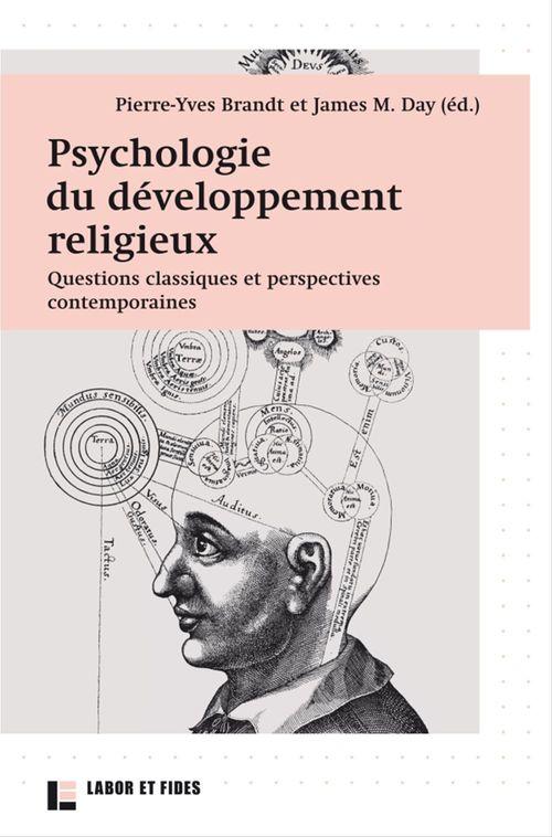Psychologie du développement religieux ; questions classiques et perspectives contemporaines