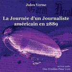 Vente AudioBook : La Journée d'un Journaliste américain en 2889  - Jules Verne