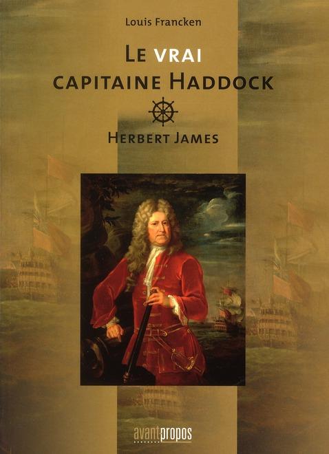 Le vrai capitaine Haddock ; Herbert James