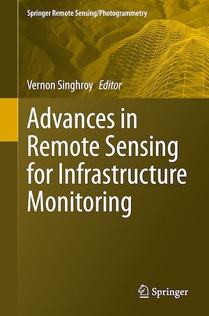 Advances in Remote Sensing for Infrastructure Monitoring