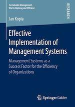 Effective Implementation of Management Systems  - Jan Kopia
