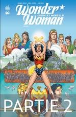 Wonder Woman - Tome 1 - Dieux et Mortels - 2ème partie  - George Perez - Greg Potter