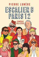 Escalier B, Paris 12