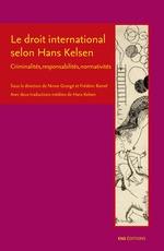 Le droit international selon Hans Kelsen  - Collectif - Frederic Ramel - Ninon Grange