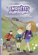 Vente EBooks : Disparition mystérieuse au refuge !  - Claire Bertholet