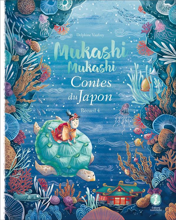 Mukashi Mukashi ; contes du Japon, recueil 4