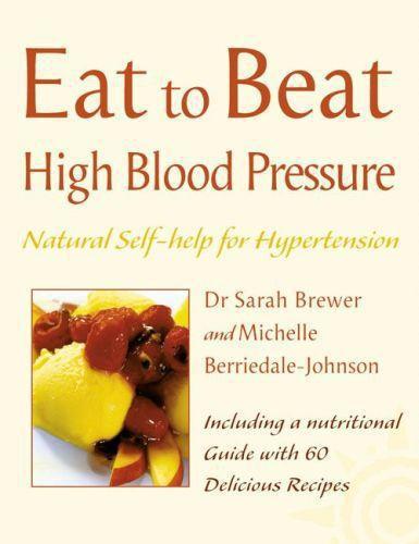 High Blood Pressure: Natural Self-help for Hypertension, including 60