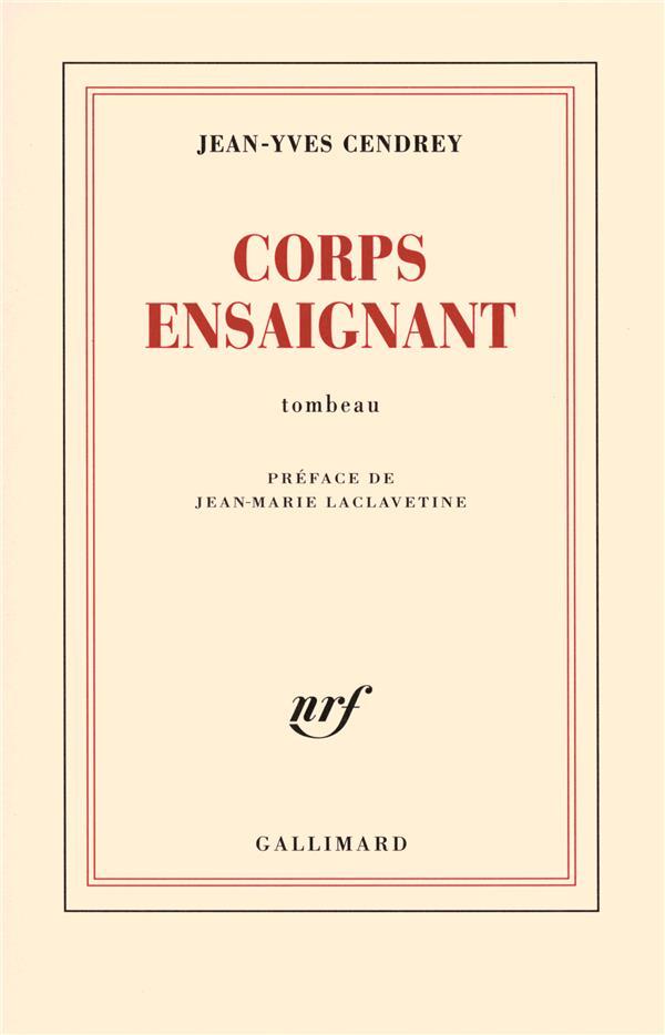 Corps ensaignant ; tombeau