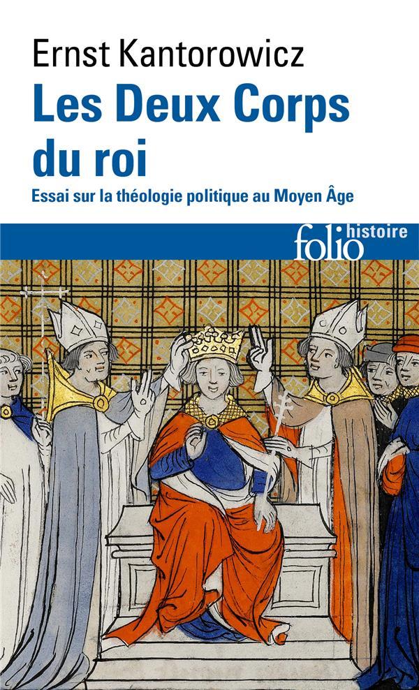 LES DEUX CORPS DU ROI  -  ESSAI SUR LA THEOLOGIE POLITIQUE AU MOYEN ÂGE