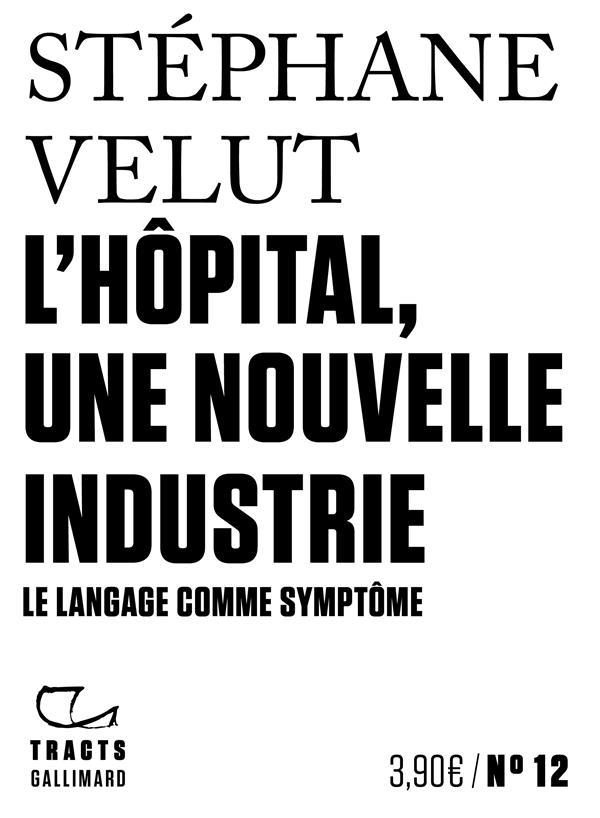 L'hôpital, une nouvelle industrie
