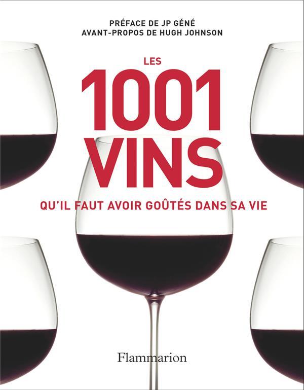 Les 1001 vins qu'il faut avoir goûtés