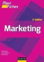 Maxi fiches de Marketing - 2e éd.  - Alain Debenedetti - Ouidade Sabri - Eva Delacroix