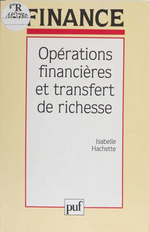 Opérations financières et transfert de richesse