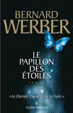 Vente Livre Numérique : Le Papillon des étoiles  - Bernard Werber