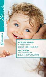 Vente Livre Numérique : Le bonheur d'une sage-femme - Un rôle en or pour le Dr Crawford  - Lucy Clark