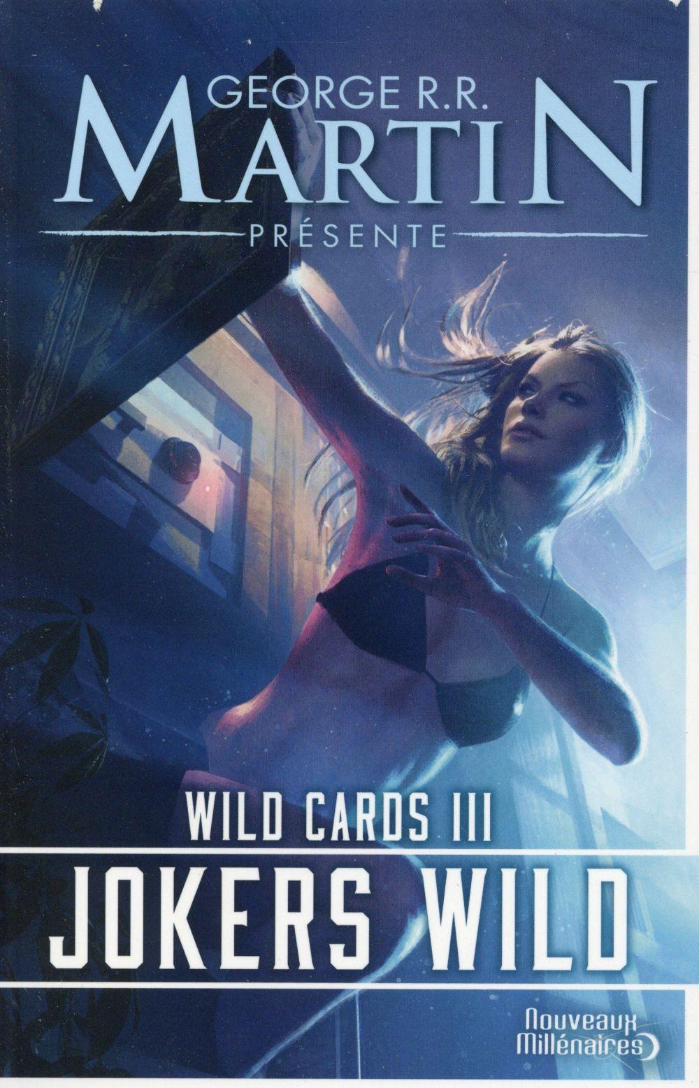 Wild cards T.3 ; jokers wild