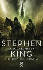 Vente Livre Numérique : La Tour Sombre (Tome 5) - Les Loups de la Calla  - Stephen King