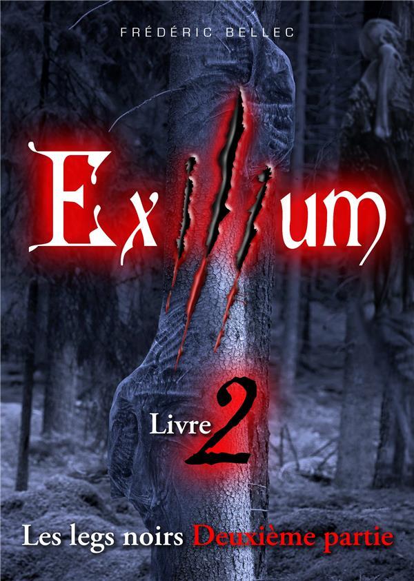 Exilium t.2 ; les legs noirs