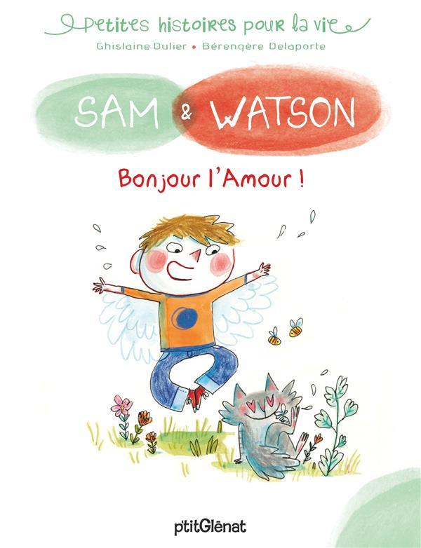 Sam & Watson, bonjour l'amour !