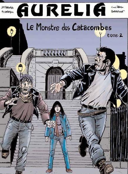 Aurélia t.2 ; le monstre des catacombes