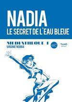 Vente Livre Numérique : Médiathèque 1: Nadia, le secret de l'eau bleue  - Virginie Nebbia