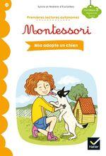 Vente EBooks : Premières lectures autonomes Montessori Niveau 3 - Mia adopte un chien  - Stéphanie Rubini