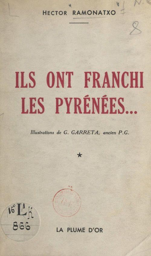 Ils ont franchi les Pyrénées...