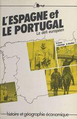 Vente EBooks : L'Espagne et le Portugal, le défi européen  - André Gauthier - Georges Cazes - Jean Domingo
