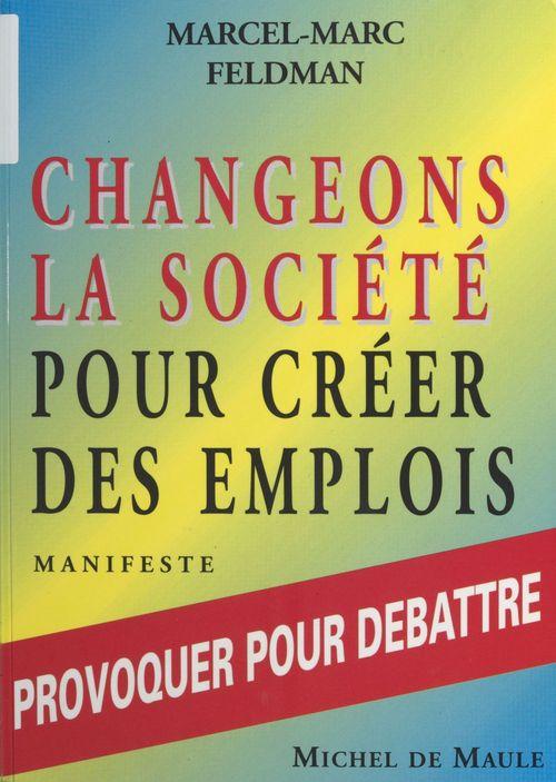 Changeons la societe emplois