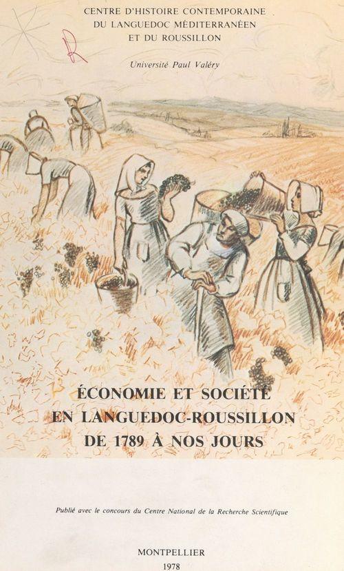 Économie et société en Languedoc-Roussillon de 1789 à nos jours