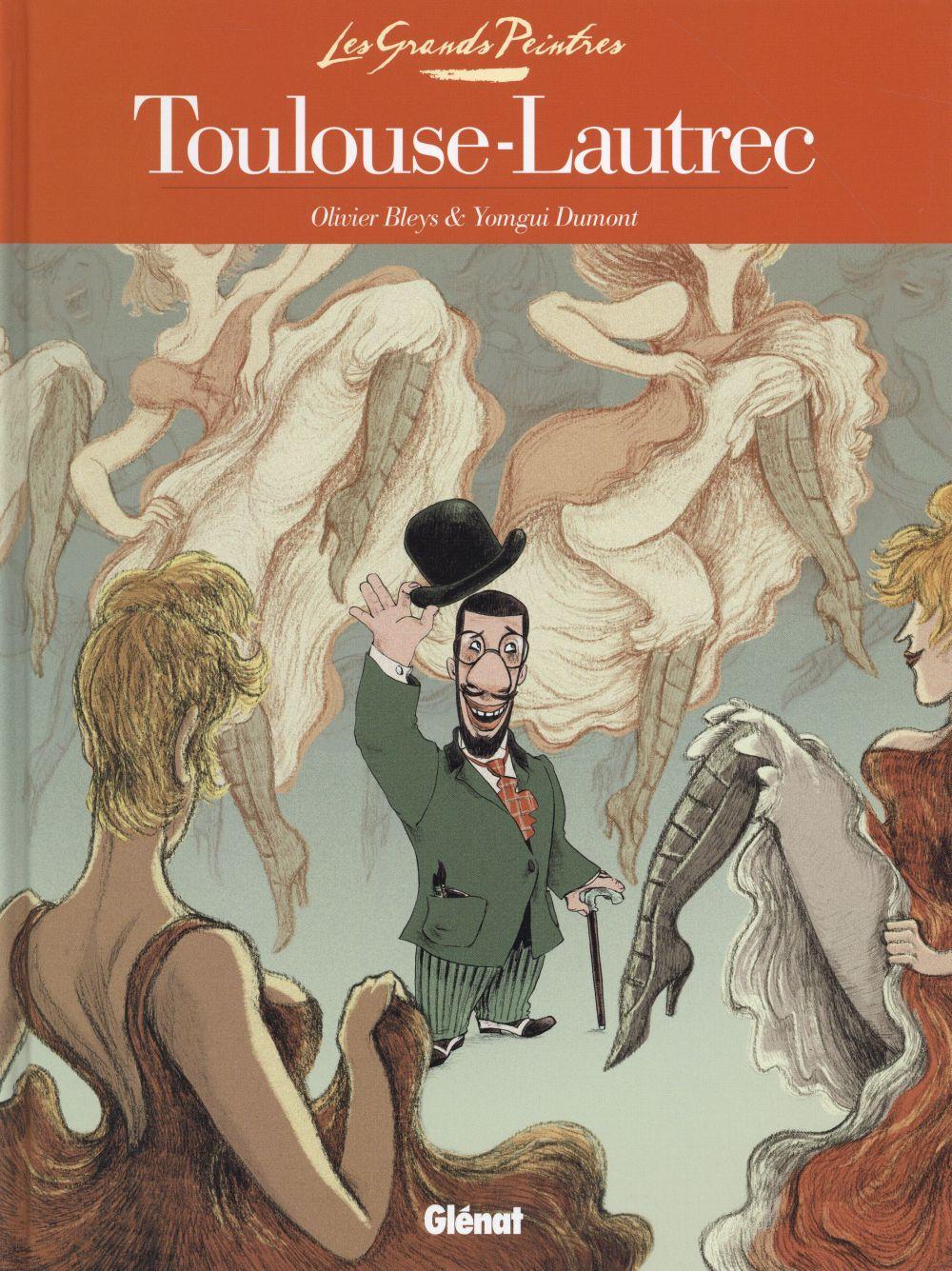LES GRANDS PEINTRES ; Toulouse-Lautrec