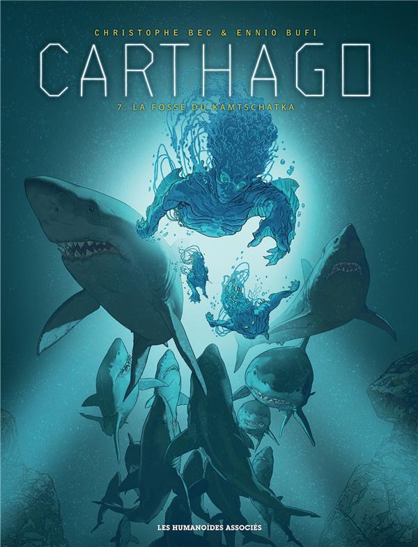 Carthago T.7 ; la fosse du Kamtschatka