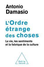 Vente EBooks : L' Ordre étrange des choses  - Antonio R. Damasio