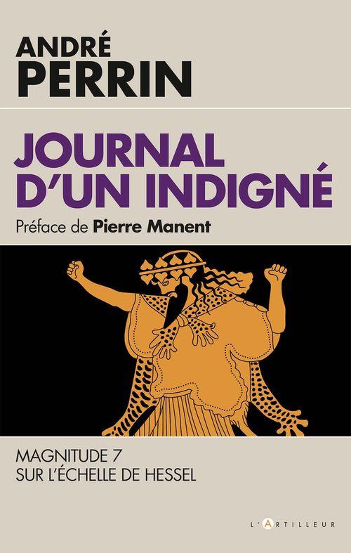Journal d'un indigné ; magnitude 7 sur l'échelle de Hessel