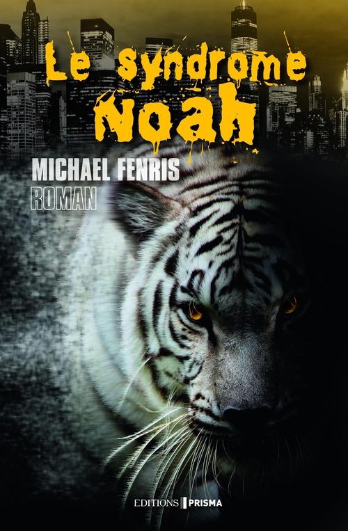 Le syndrome Noah